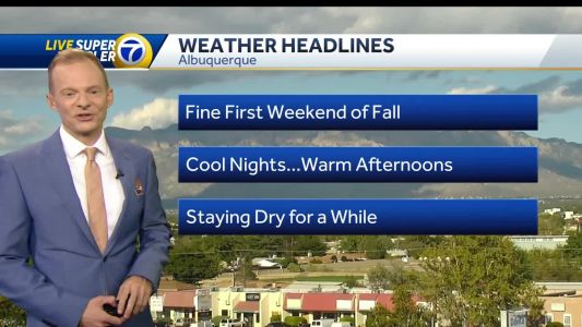First weekend of fall will be warm and dry
