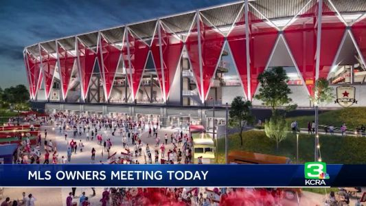 MLS team owners meeting in LA to discuss Sacramento expansion