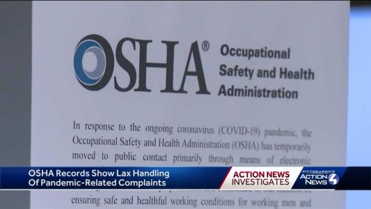 Investigation: OSHA fails to investigate thousands of complaints from workers related to COVID-19
