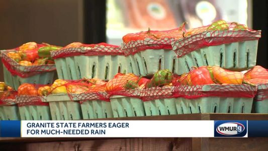 Granite State farmers eager for much-needed rain