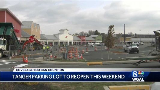 Tanger Outlets parking lot expected to reopen by Saturday