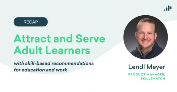 Webinar Recap: Attract and Serve Adult Learners with SkillsMatch