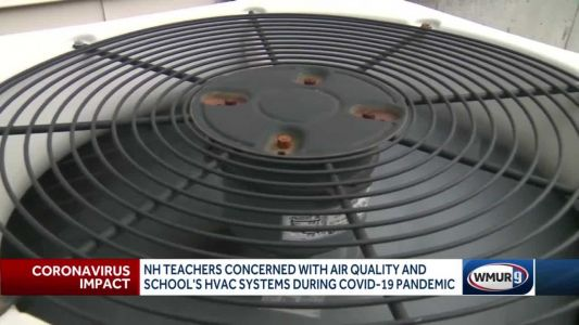 NH teachers concerned with air quality and schools' HVAC systems during COVID-19 pandemic