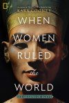 Women Achieved Enormous Power in Ancient Egypt. What They Did With It Is a Warning for Today