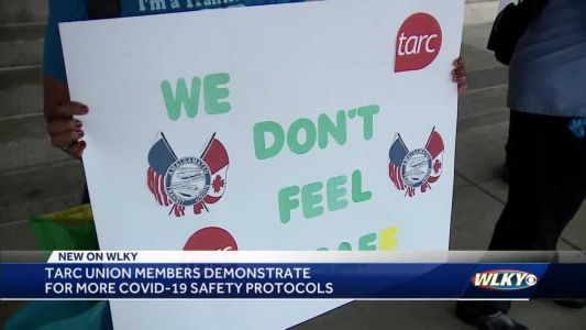 TARC union members demonstrate for more safety measures amid COVID-19 concerns