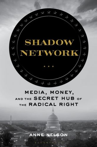 How Powerful Is This Right-Wing Shadow Network?