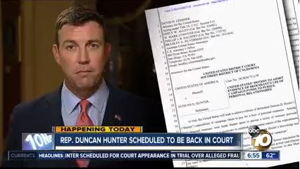 Rep. Duncan Hunter Reports to Federal Court Today For Illegally Diverting $250k In Campaign Funds For Personal Use