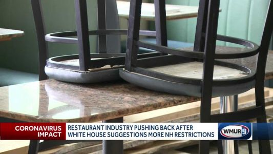 Restaurant industry pushing back after White House suggests more NH restrictions
