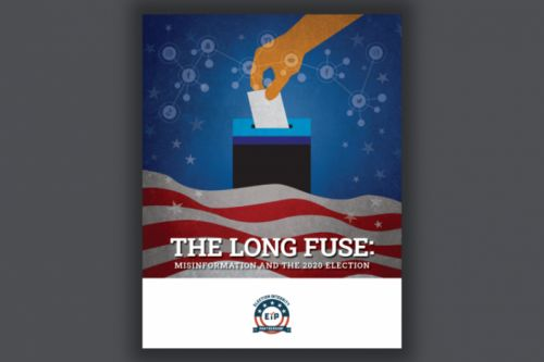 Election Integrity Partnership releases final report on mis- and disinformation in 2020 U.S. election