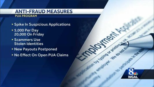 Suspected fraud leads to delay in some Pa. Pandemic Unemployment Assistance payments