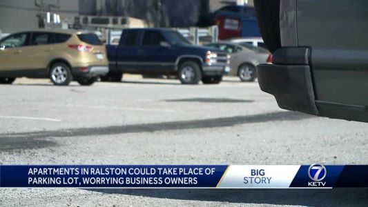 Apartments in Ralston could take place of downtown parking lot, worrying business owners