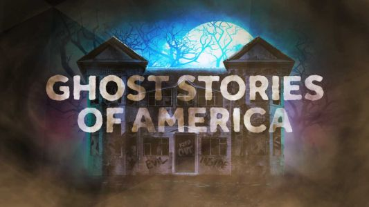 Ghost Stories of America: Hauntings, spirits and things that go bump in the night