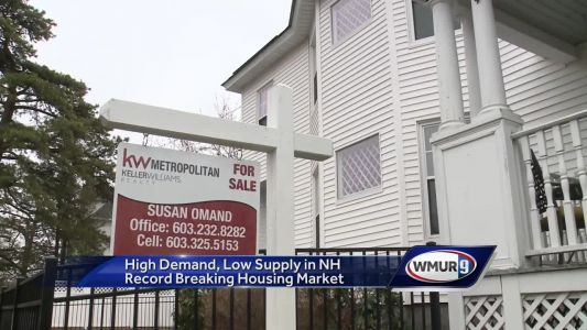 High demand, low supply in NH's record-breaking housing market