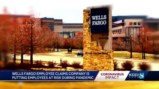 Wells Fargo officials confirm COVID-19 case at West Des Moines facility