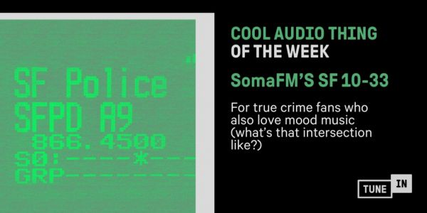 Cool Audio Thing of the Week: A Live Police Scanner. With A Beat
