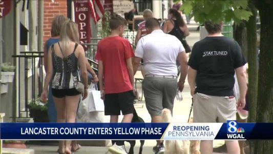 Lancaster County businesses reopen as county moves to yellow phase