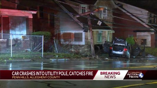 Car catches fire after hitting utility pole in Penn Hills