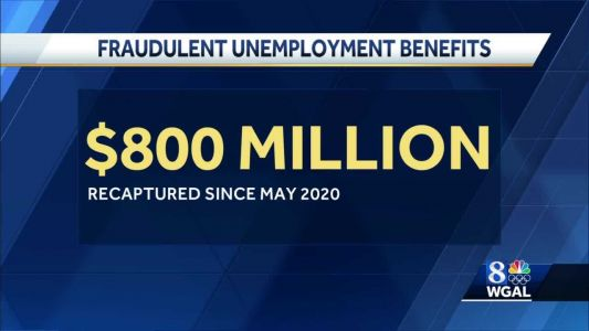 Pa. agencies recapture nearly $800 million in unemployment benefits targeted by fraudsters