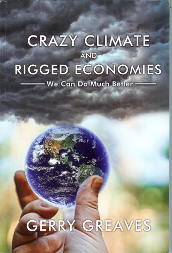 Book Review: Crazy Climate and Rigged Economies by Gerry Greaves