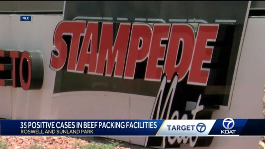 35 COVID-19 cases in beef packing facilities in NM
