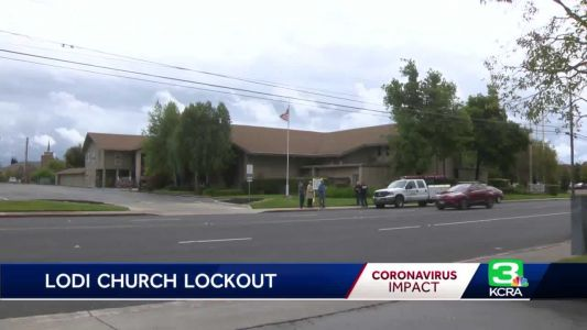 Lodi church locked out of Palm Sunday services amid COVID-19 concerns