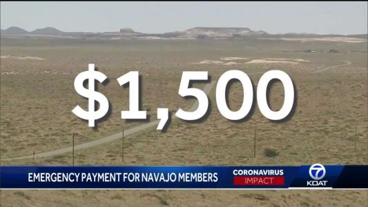 How Navajo families can qualify for additional $1,500 emergency COVID-19 payment