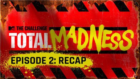 MTV's 'The Challenge: Total Madness': Episode 2 recap