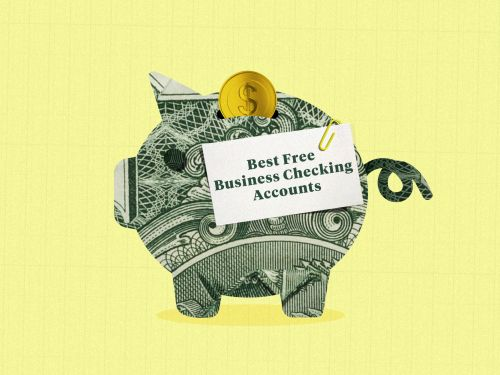 The 9 best free business checking accounts