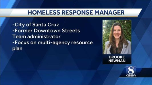 Santa Cruz hires homeless response manager