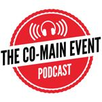 Co-Main Event Podcast: Download episode No. 307 with Ben Fowlkes, Chad Dundas