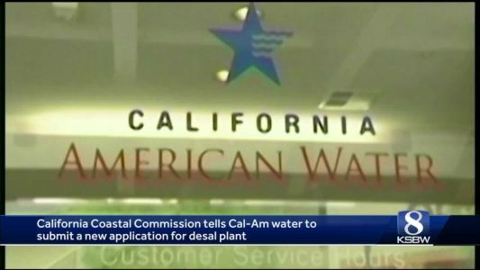 Monterey County must rescind Cal-Am desal approvals: Court
