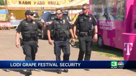 Lodi Grape Festival kicks off with added security measures