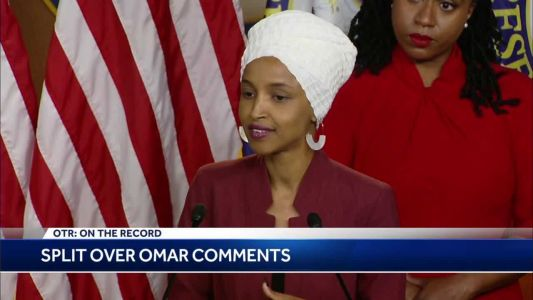 OTR: Are Rep. Ilhan Omar's comments dividing Mass. congressional delegation?