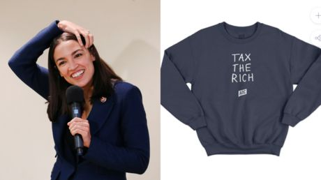 For just $58! AOC's 'Tax the Rich' sweatshirts combine socialist slogans with a capitalist price tag