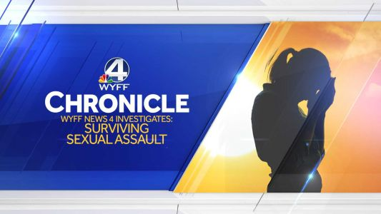 Chronicle: WYFF News 4 Investigates Surviving Sexual Assault