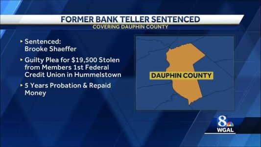 Woman sentenced for stealing more than $19,500 from credit union in Dauphin County