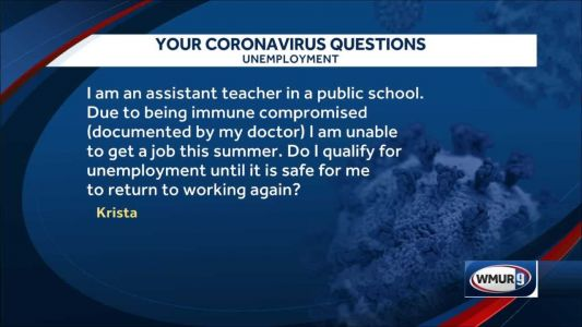 Coronavirus Q&A: Can I get unemployment benefits if I'm immuno-compromised?
