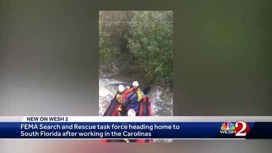 FEMA task force heading home to South Florida after working in the Carolinas