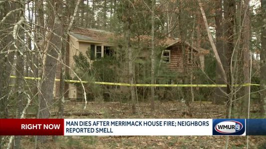 Authorities ID man who died after being found in burning Merrimack home
