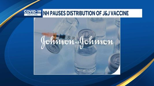 Following CDC and FDA recommendations, NH pauses distribution of Johnson & Johnson COVID-19 vaccine