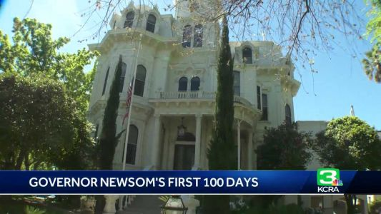 A look back at Newsom's first 100 days as California's governor
