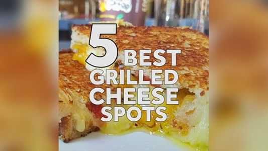5 best grilled cheese spots in Northern California