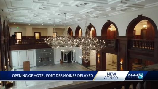 Hotel Fort Des Moines reopening slated for 2021 due to pandemic