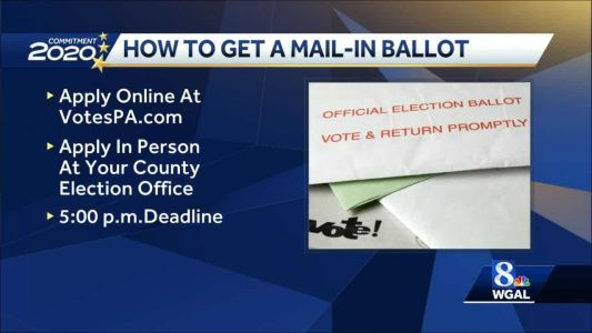 Today is the final day to apply for a mail-in or absentee ballot in Pennsylvania