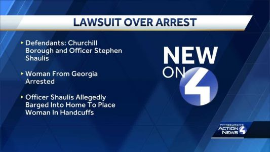 Attorney: Lawsuit to be filed against officer, Borough of Churchill after arrest of Georgia woman