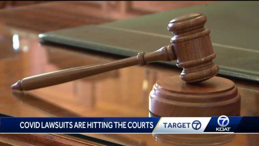 COVID lawsuits are hitting the courts fast