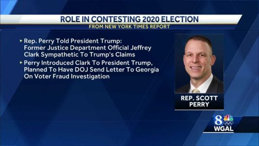 NYT: Rep. Scott Perry played 'significant role' in President Trump disputing 2020 election results