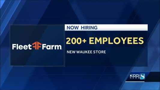 Fleet Farm to hire more than 200 for new Waukee store