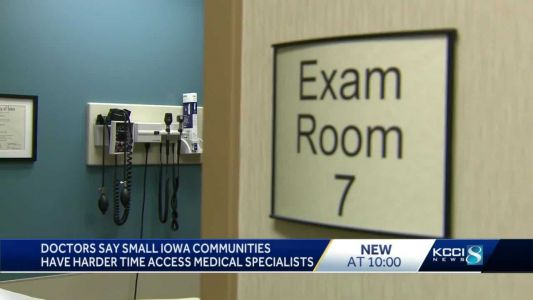 Getting rural Iowa communities the health care specialists they need