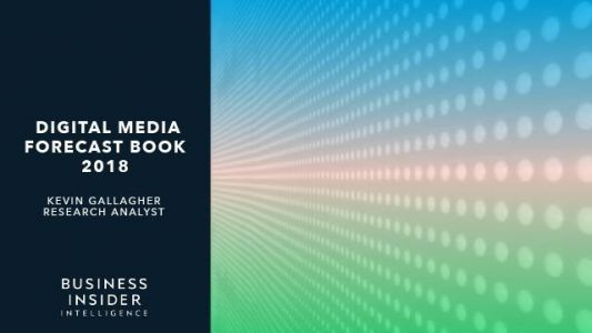 The Digital Media Forecast Book: Top trends in consumption habits, US ad spend, and global ad spend